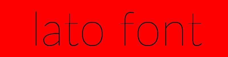 線上英文lato字型產生器,快速將英文字轉換成英文lato字型 ,系統支援WIN+MAC蘋果系統