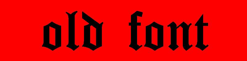 線上英文古老字型生成器,快速將英文字轉換成英文古老字型 ,系統支援WIN+MAC蘋果系統