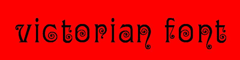 線上英文維多利亞時代字型產生器,快速將英文字轉換成英文維多利亞時代字型 ,系統支援WIN+MAC蘋果系統